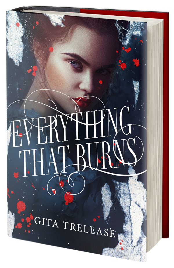 Everything That Burns by Gita Trelease