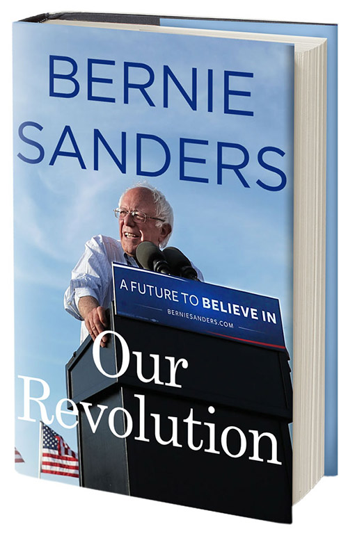 Image result for bernie sanders our revolution book