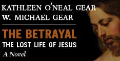 The Betrayal by Kathleen O'Neal Gear and W. Michael Gear