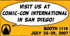 Visit us at Comic-Con