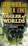 Juggler of Worlds by Larry Niven and Ed Lerner