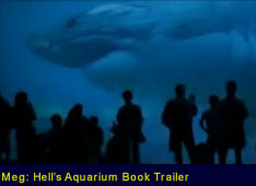 Meg: Hell's Aquarium Book Trailer