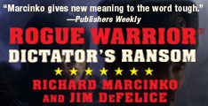Rogue Warrior: Dictator's Ransom by Richard Marcinko and Jim DeFelice