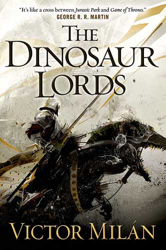 The Dinosaur Lords by Victor Milan