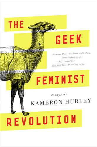 The Geek Feminist Revolution by A.J. Hartley