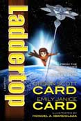 Laddertop Volume 1 by Orson Scott Card and Emily Janice Card; art by Honoel A. Ibardolaza