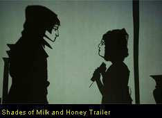Shades of Milk and Honey Trailer