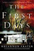 The First Days by Rhiannon Frater