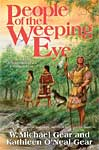 People of the Weeping Eye by W. Michael Gear and Kathleen O'Neal Gear